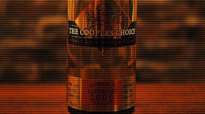 『ザ・クーパーズ・チョイス ラフロイグ 2006年』入荷しました。